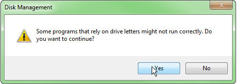Windows warns when change drive letter