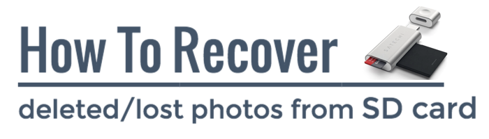 how to recover deleted and lost photos from SD card