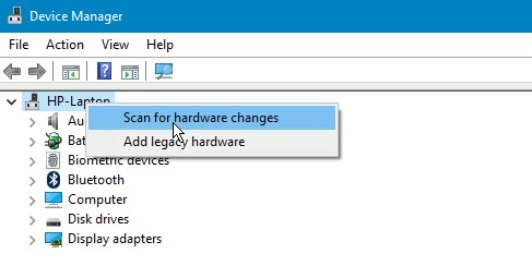 Click scan for hardware changes in Device Manager